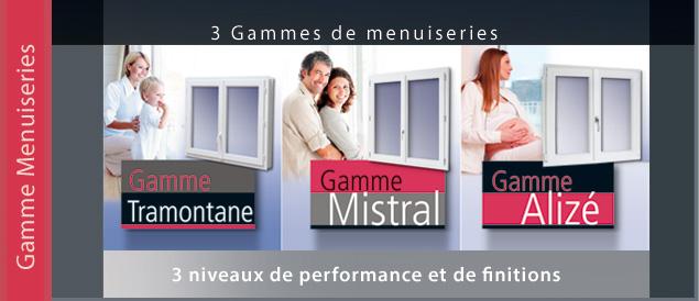 3 gammes de menuiseries, 3 niveaux de performance et de finitions