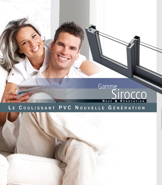Gamme Sirocco de SAVS PVC France, Le Coulissant PVC Nouvelle Génération