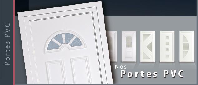Nos Portes d'entrée et de service PVC